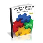 Livro - Metodologia da Pesquisa em Educação Física: Construindo sua Monografia 3ª Ed- Editora Phorte