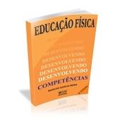 Livro - Educação Física: Desenvolvendo Competências 2ª Ed. - Editora Phorte