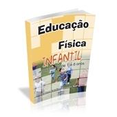 Livro - Educação Física Infantil: Motricidade de 1 a 6 anos - Editora Phorte