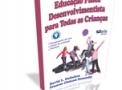 imagem de Livro - Educação Fisica Desenvolvimentista para Todas as Crianças 4ª Ed. - Editora Phorte