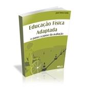 Livro - Educação Física Adaptada: O Passo a Passo da Avaliação - Editora Phorte