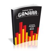 Livro - Treinar para Ganhar - Editora Phorte