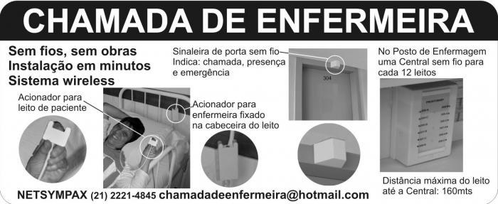 CHAMADA DE ENFERMEIRA SEM FIO, SEM OBRAS